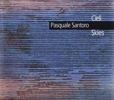 Pasquale Santoro. Cieli/Skies