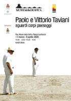 Paolo e Vittorio Taviani sguardi corpi paesaggi
