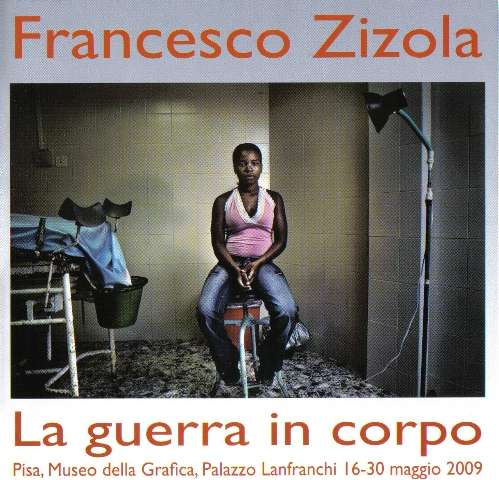 Francesco Zizola La guerra in corpo