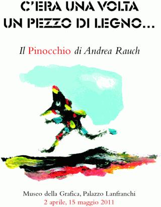 C'era una volta un pezzo di legno... Il Pinocchio di Andrea Rauch